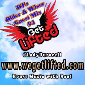Get Lifted Guest Mix from DJs Older & Wiser #4
