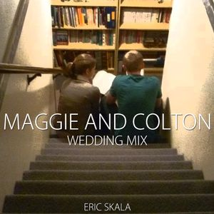 Maggie and Colton's Wedding Mix
