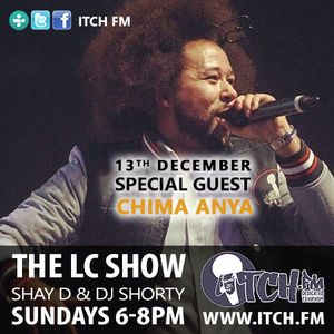Shay D & DJ Shorty - The LC Show 97 - Chima Anya