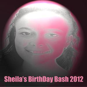 We Love...Sheila's B-Day Bash 2012