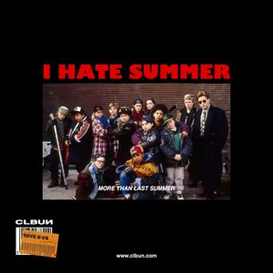 CLBUN RADIO #SP I HATE SUMMER more than last summer / DJ SET K27T