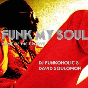 FUNK MY SOUL! The Warm-Up