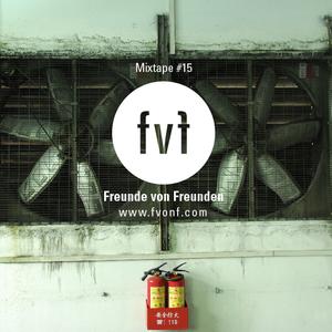 FvF Mixtape #15