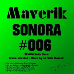 SONORA - Episode #006 - Radio Show by Giulio Dj Maverik