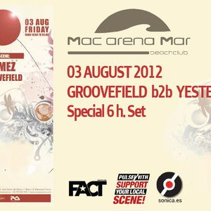 Groovefield b2b Yeste at Mac Arena Mar 03 August 2012 - Part 2