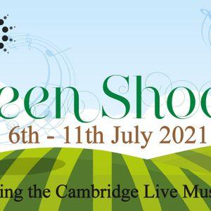 Show 403 - North Cambridge Folk Song Project + Green Shoots Festival (22/7/21)