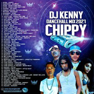 DJ KENNY CHIPPY DANCEHALL MIX JAN 2021