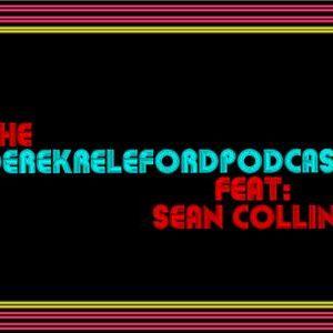 The Derek Releford Podcast FEAT Sean Collins 3/20/13