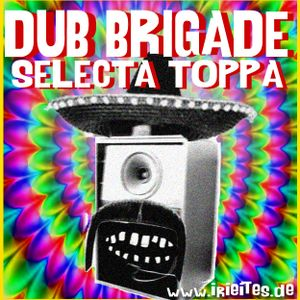 [DUB]_Dub_Brigade_part2_selecta_toppa