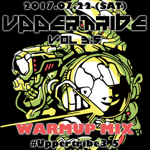 Uppertribe vol 3.5 WarmUp w/ NEW FACES MIX by sanzui