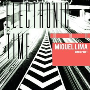 Miguel Lima - Electronic Time 1 (DjMix 2012)
