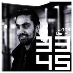 33/45 Podcast Series - #003 - Maxi Mill