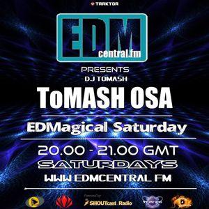 ToMash OSA - EDMagical Saturday Nr.7 - 27.07.2013 www.edmcentral.fm - WEEKLY