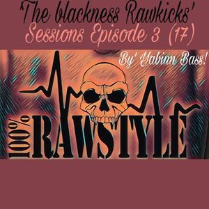 ☢ The Blackness Rawkicks ☢ Sessions! (3-17) By Yabin Bass!