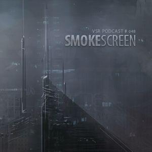 vsr podcast vol048 - smokescreen
