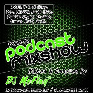 DJ Mcflay® - Podcast Mixshow Episode 38
