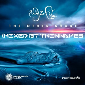Aly & Fila - The Other Shore (Mixed By Twinwaves)
