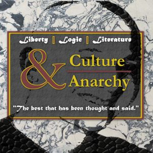 The Culture & Anarchy Podcast - The Spirit Of Market Anarchy - Hayek And The Definition Of Order