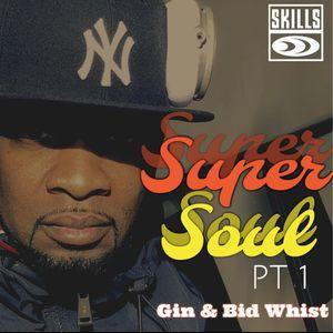 SUPER SOUL PT 1(GIN & BID WHIST)