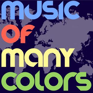 MUSIC OF MANY COLORS | MIX 2