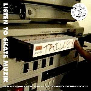 Skate Muzik #4 w/ Gino Iannucci