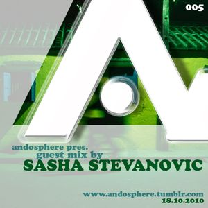 Andosphere pres. Guest mix 005 by SASHA STEVANOVIC