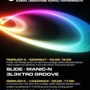 Slide, ManicN, 3l3ktro Groove - Coronita_Live (2012 02 04)