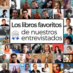 Los mejores libros. Los libros recomendados por nuestros entrevistados. Episodio 85