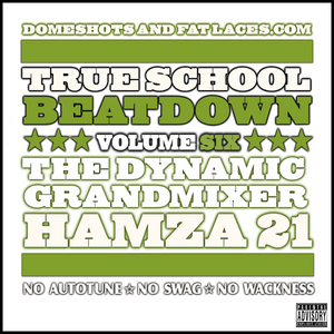 True School Beatdown Volume Six