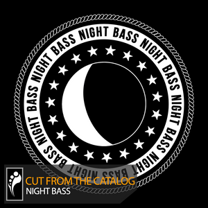 Cut From the Catalog: Night Bass (Mixed by AC Slater)