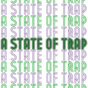 A State Of Trap: Episode 1