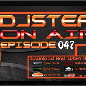 DjStef On Air Episode 047