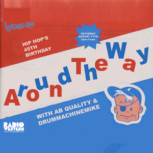 Word Up! - Around The Way/Drummachinemusic - AB Quality & drummachinemike