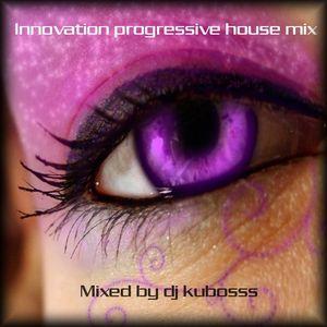 Innovation progressive house mix