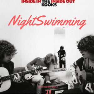 Nightswimming 18 - The Kooks - Inside In Inside Out