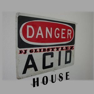 DJ GlibStylez - Acid House (Oldschool Mix)