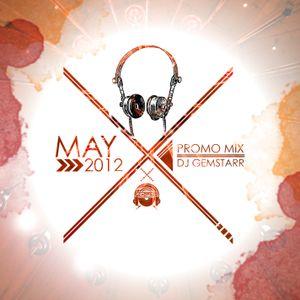 DJ GemStarr - May 2012 Promo Mix