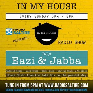 Eazi & Jabba presents IN MY HOUSE 15/1/17 Hosted by Jabba
