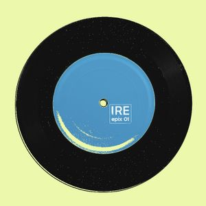 IRE, Epix 01 (THE ELECTRONIC MUSIC SERIES) by Infinite Fields