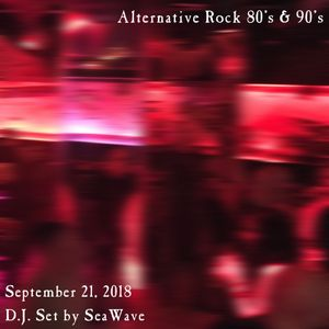 Helen's Keller Club - September 21, 2018 - Alternative Rock 80's & 90's - pre-party & party sets.
