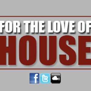 FOR THE LOVE OF HOUSE #005 by Mario Aguirra