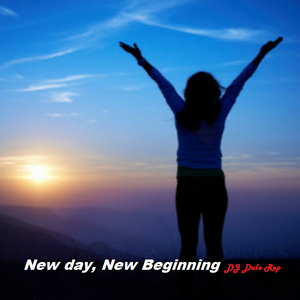 New Day, New Beginning !