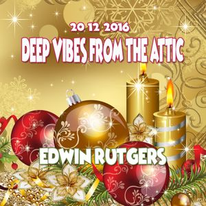 Deep Vibes from the Attic Edwin Rutgers 20-12-2016