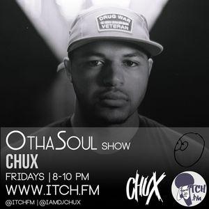 DJ Chux - OthaSoul Radio Show 71