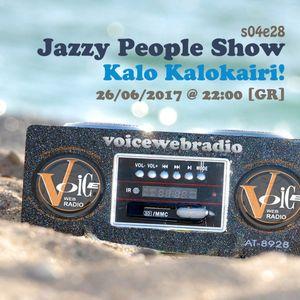 Jazzy People Show - S04E28 - Kalo Kalokairi! @ VoiceWebRadio.com 26/06/2017