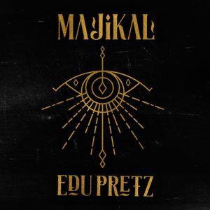 Edu Pretz pres. Majikal #2