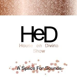 House en Divina Show#3