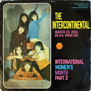 The Intercontinental: International Women's Month, part 2