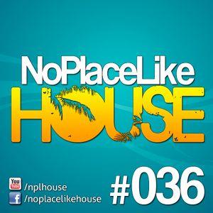 No Place Like House #036