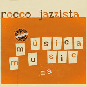 Rocco Jazzista